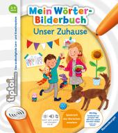 Mein Wörter-Bilderbuch: Unser Zuhause