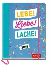 Lebe! Liebe! Lache! 2018