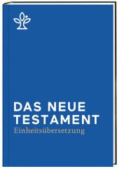 Das Neue Testament, Einheitsübersetzung