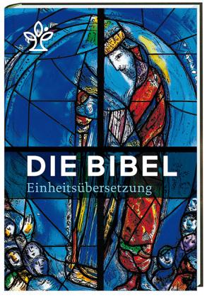 Die Bibel. Einheitsübersetzung Mit Bildern von Marc Chagall