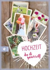Hochzeit - do it yourself