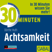 30 Minuten Achtsamkeit, 1 Audio-CD