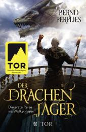 Der Drachenjäger - Die erste Reise ins Wolkenmeer