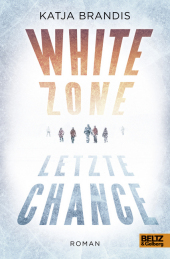 White Zone - Letzte Chance Cover