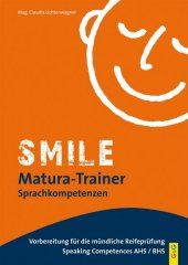 Smile Matura-Trainer - Speaking Competences