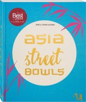 Asia Street Bowls