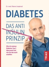 Diabetes. Das Anti-Insulin-Prinzip