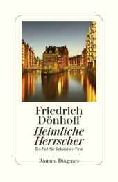 Heimliche Herrscher, Friedrich Dönhoff