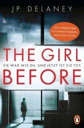 The Girl Before - Sie war wie du. Und jetzt ist sie tot Cover