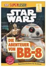 Superleser! Star Wars - Die Abenteuer von BB-8 Cover