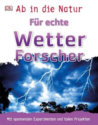 Für echte Wetterforscher