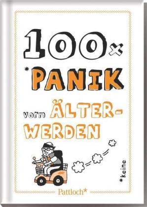 100 x Panik vorm Älterwerden