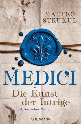 Medici - Die Kunst der Intrige