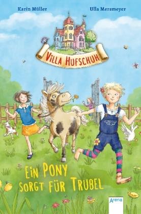Villa Hufschuh - Ein Pony sorgt für Trubel