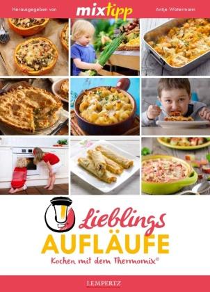 mixtipp Lieblings-Aufläufe