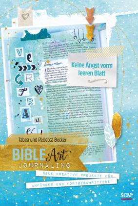 Bible Art Journaling: Keine Angst vorm leeren Blatt