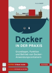 Docker in der Praxis, m. 1 E-Book