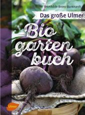 Das große Ulmer Biogarten-Buch Cover