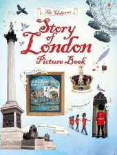 The Usborne Story of London Picture Book