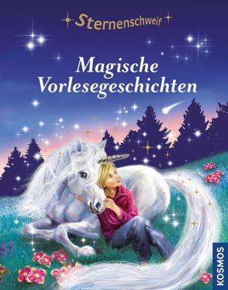 Sternenschweif - Magische Vorlesegeschichten