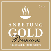 Anbetung Gold Premium, 3 Audio-CDs