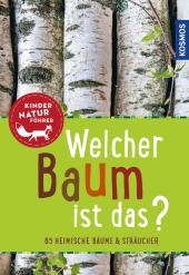 Welcher Baum ist das? Kindernaturführer Cover