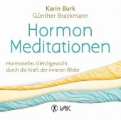 Hormon-Meditationen, 2 Audio-CDs