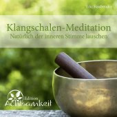 Klangschalen-Meditation, 1 Audio-CD