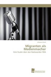 Migranten als Medienmacher