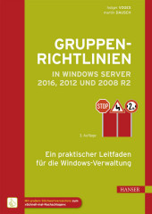 Gruppenrichtlinien in Windows Server 2016, 2012...