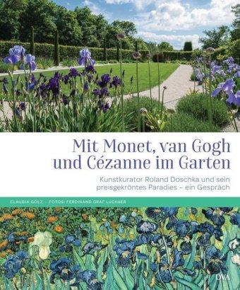 Mit Monet, van Gogh und Cézanne im Garten
