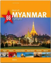 Best of MYANMAR - 66 Highlights