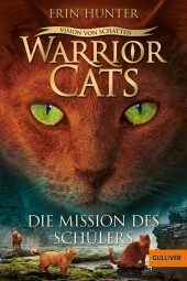 Warrior Cats - Vision von Schatten. Die Mission...