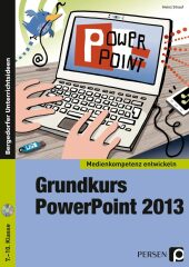 Grundkurs PowerPoint 2013, m. CD-ROM
