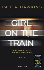 Girl on the Train - Du kennst sie nicht, aber s...