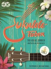 Ukulele-Fieber, m. Audio-CD   DVD