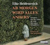 Ab morgen wird alles anders, 2 Audio-CDs