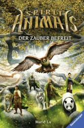 Spirit Animals, Band 7: Der Zauber befreit