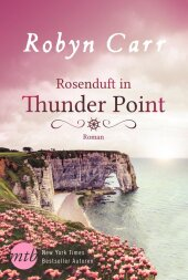 Rosenduft in Thunder Point