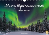 Starry Nightscapes 2018 (Wandkalender 2018 DIN ...