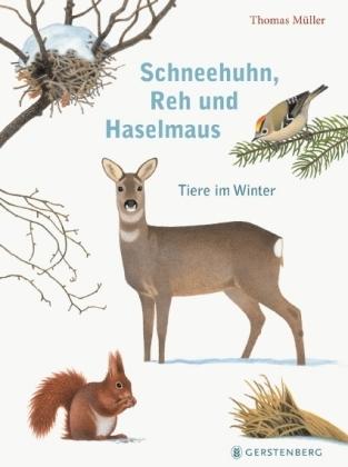 Schneehuhn, Reh und Haselmaus
