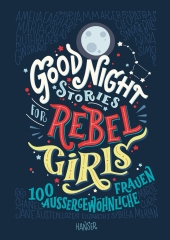 Good Night Stories for Rebel Girls, Bd.1