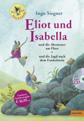 Eliot und Isabella und die Abenteuer am Fluss / Eliot und Isabella und die Jagd nach dem Funkelstein, m. MP3-CD