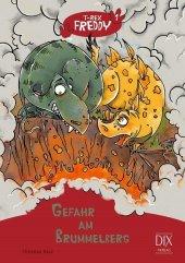T-Rex Freddy - Gefahr am Brummelberg Cover