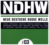 NDHW - Neue Deutsche House Welle, 3 Audio-CDs