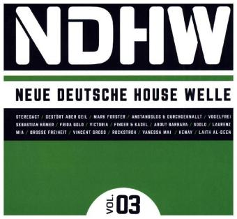 NDHW - Neue Deutsche House Welle, 3 Audio-CDs, Vol.3