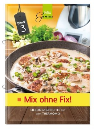 Mix ohne Fix!, Bd.3