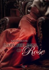 Dark feelings of Rose