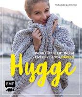 Hygge - Wohlfühlkleidung im Oversize-Look häkeln