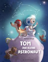 Tom, der kleine Astronaut